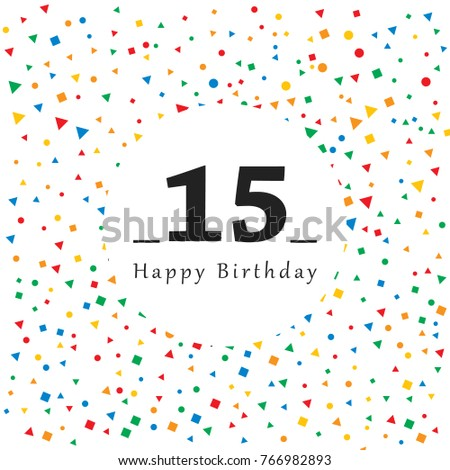 Happy 15 Birthday Card Abstract Background Stock Vector Royalty