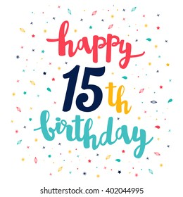 Happy 15th Birthday greeting card. Cute pattern. Calligraphy lettering