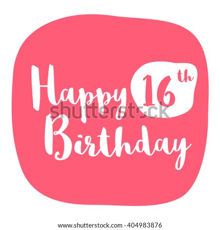 Happy 16th Birthday Card Brush Lettering Stock Vector Royalty Free