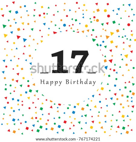 Happy 17 Birthday Card With Abstract Background Vector Illustration Simple Design