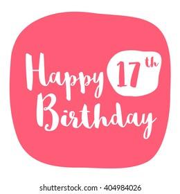 Happy 17th Birthday Card (Brush Lettering Vector Design)