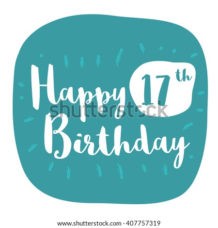 Happy 17th Birthday Card Brush Lettering Vector Design