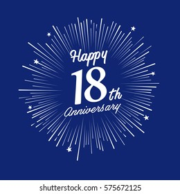 Happy 18th Anniversary. with fireworks and star on blue background.Greeting card, banner, poster