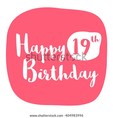 Happy 19th Birthday Card Brush Lettering Stock Vector Royalty Free