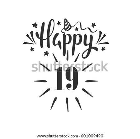 Happy 19th Birthday Lettering Hand Drawn Stock Vector Royalty Free
