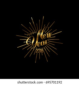 Happy 2018 New Year. Holiday Vector Illustration With Lettering Composition And Burst. Golden Textured Happy New Year Label
