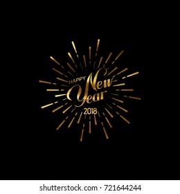 Happy 2018 New Year. Holiday Vector Illustration With Lettering Composition And Burst Or Light Rays. Golden Textured Happy New Year Label. Explosive Fireworks Shape