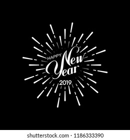 Happy 2019 New Year. Holiday Vector Illustration With Lettering Composition And Bursting Fireworks shape. Congratulation sign