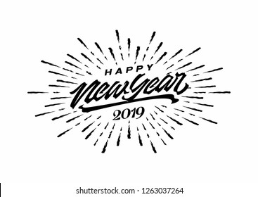 Happy 2019 New Year. Holiday Vector Illustration With Lettering Composition And Burst Ink. Vintage festive label - Vector