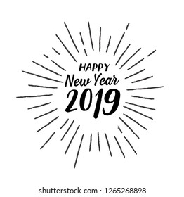 Happy 2019 New Year. Holiday Vector Illustration With Lettering Composition And Burst. Vintage festive label - Vector