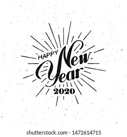 Happy 2020 New Year. Holiday Vector Illustration With Lettering Composition And Burst. Vintage festive label