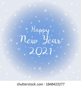 Happy 2021 New Year. Congratulatory poster on a blue background with snowflakes, fragile different crystals.Holiday card. Backdrop for the New Year celebration. Vector illustration