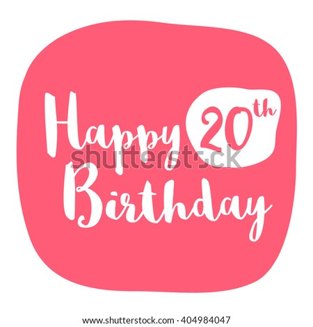 Happy 20th Birthday Card Brush Lettering Vector Design