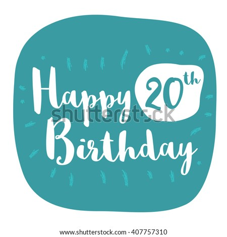 Happy 20th Birthday Card Brush Lettering Stock Vector Royalty Free