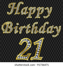 Happy 21 birthday, golden with diamonds, vector illustration