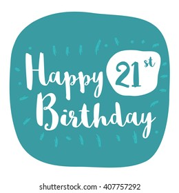 Happy 21st Birthday Card (Brush Lettering Vector Design)