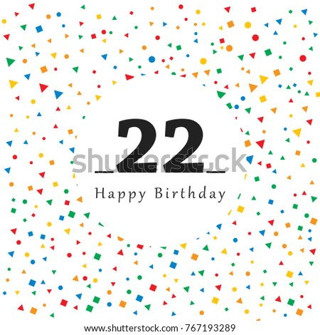 Happy 22 Birthday Card With Abstract Background Vector Illustration Simple Design