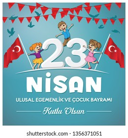 Happy 23 April Children's Day vector. Turkish Speak: 23 Nisan Cocuk Bayrami.