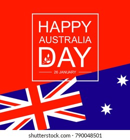 Happy 26th of January - Happy Australia Day card or background.  Festive poster or banner with hand lettering. Trendy flat design. Vector illustration