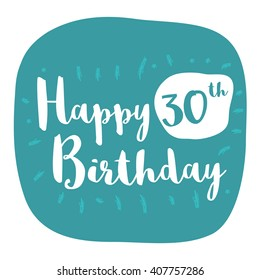 Happy 30th Birthday Card (Brush Lettering Vector Design)