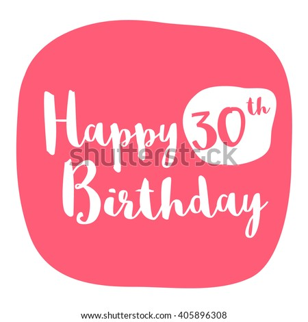 Happy 30th Birthday Card Brush Lettering Vector Design
