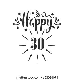 Happy 30th Birthday Lettering Hand Drawn Vector Illustration Design Greeting Card