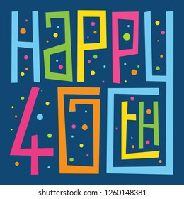 HAPPY 40th BIRTHDAY hand lettering card