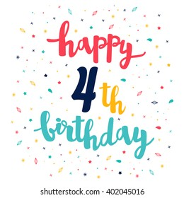 Happy 4th Birthday greeting card. Cute pattern. Calligraphy lettering
