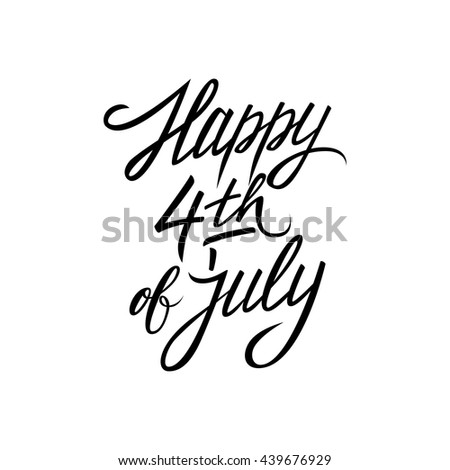 Happy 4th July Handwritten Greeting Hand Stock Vector Royalty Free