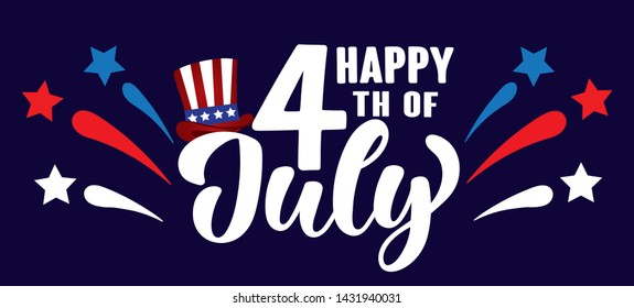 Happy 4th of July Independence day USA  handwritten phrase with stars, hat of uncle Sam and firework. Vector lettering illustration.