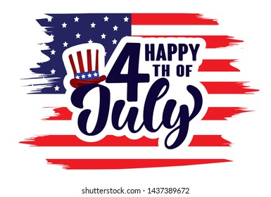 Happy 4th of July Independence day USA  handwritten phrase with American flag and hat of uncle Sam isolated on white background. Celebration lettering illustration. Vector illustration.