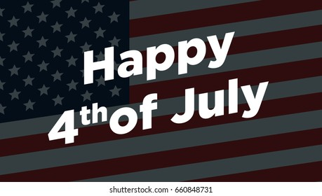 Happy 4th of July - Independence Day Vector Card - July Fourth