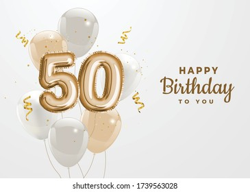 Happy 50th birthday gold foil balloon greeting background.50 years anniversary logo template- 50th celebrating with confetti. Vector stock.