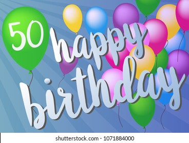 happy 50th birthday greeting card with colorful balloons on blue background