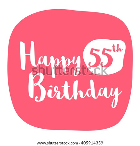 Happy 55th Birthday Card Brush Lettering Vector Design