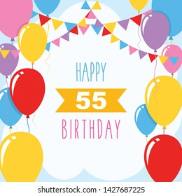 Happy 55th Birthday Vector Illustration Greeting Card With Balloons And Garlands Decoration