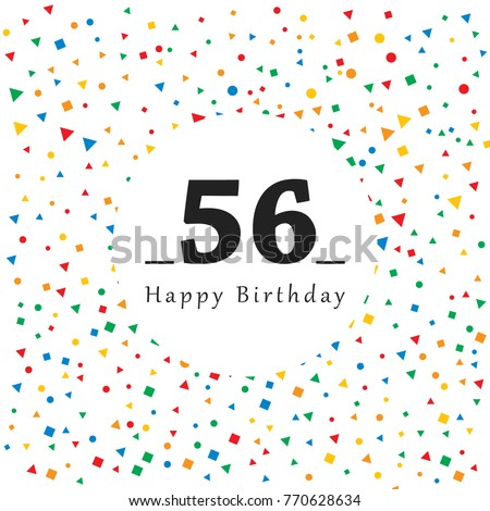 Happy 56 Birthday Card With Abstract Background Vector Illustration Simple Design