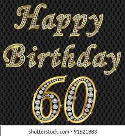 Happy 60 birthday, golden with diamonds, vector illustration
