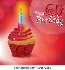 Happy 65th Birthday greeting/ invitation/ message - Bokeh Vector Background with a candle on a cupcake