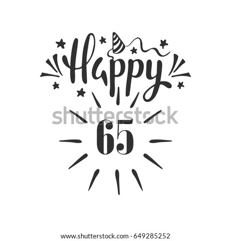 Happy 65th Birthday Lettering Hand Drawn Stock Vector Royalty Free