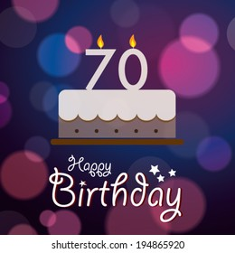 Happy 70th Birthday - Bokeh Vector Background with cake.