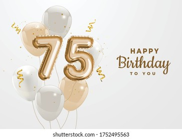 Happy 75th birthday gold foil balloon greeting background. 75 years anniversary logo template- 75th celebrating with confetti. Vector stock.