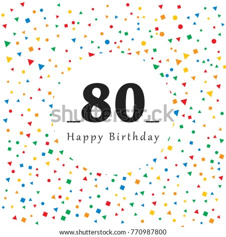 Happy 80 Birthday Card With Abstract Background Vector Illustration Simple Design