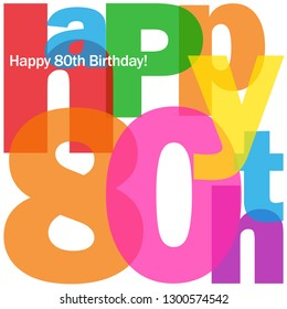 HAPPY 80th BIRTHDAY colorful typography card
