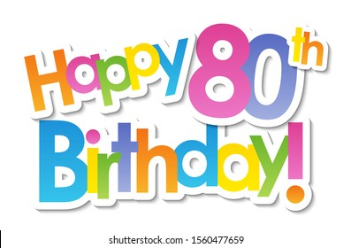 HAPPY 80th BIRTHDAY! colorful vector typography