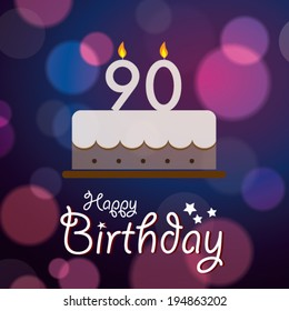 Happy 90th Birthday - Bokeh Vector Background with cake.