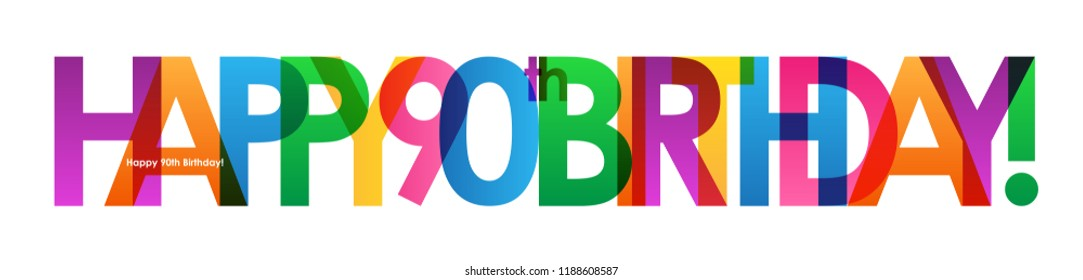 HAPPY 90th BIRTHDAY Colorful Letters Banner
