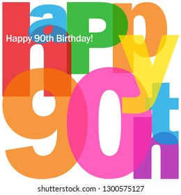 HAPPY 90th BIRTHDAY colorful typography card
