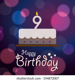 Happy 9th Birthday - Bokeh Vector Background with cake.