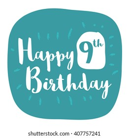 Happy 9th Birthday Card (Brush Lettering Vector Design)